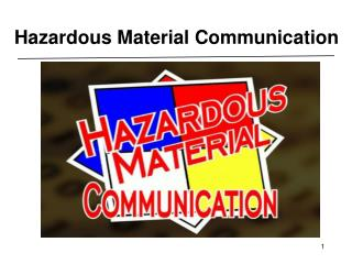 Hazardous Material Communication
