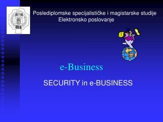 Poslediplomske specijalisticke i magistarske studije                  Elektronsko poslovanje