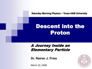 Descent into the Proton
