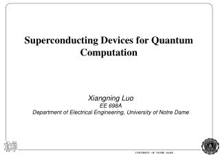 Superconducting Devices for Quantum Computation