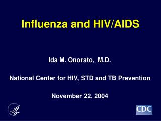 Influenza and HIV