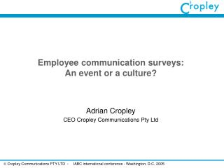 Employee communication surveys:  An event or a culture