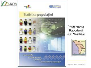Prezentarea Raportului Jean-Michel Durr