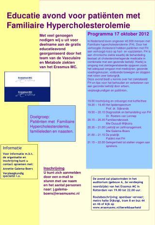 Educatie avond voor pati nten met  Familiaire Hypercholesterolemie