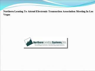Northern Leasing To Attend Electronic Transaction Associatio