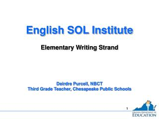 English SOL Institute  Elementary Writing Strand
