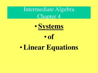 Intermediate Algebra  Chapter 4