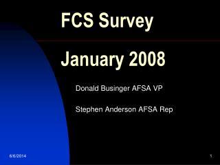 FCS Survey   January 2008