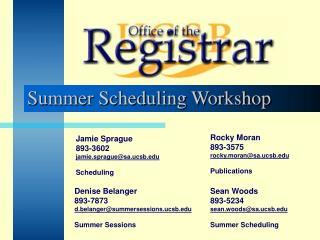 Summer Scheduling Workshop