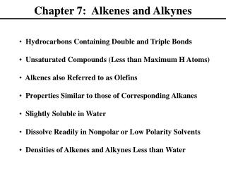 Chapter 7:  Alkenes and Alkynes