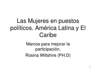 Las Mujeres en puestos pol ticos. Am rica Latina y El Caribe