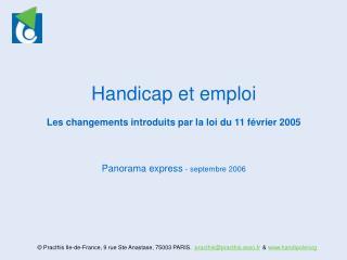 Handicap et emploi   Les changements introduits par la loi du 11 f vrier 2005    Panorama express - septembre 2006