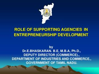 ROLE OF SUPPORTING AGENCIES IN ENTREPRENEURSHIP DEVELOPMENT