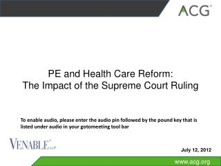 PE and Health Care Reform: The Impact of the Supreme Court Ruling