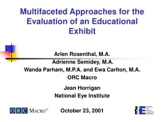 Multifaceted Approaches for the Evaluation of an Educational Exhibit