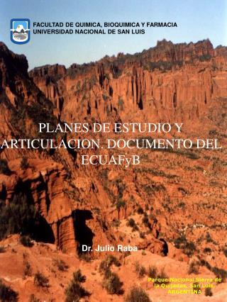 FACULTAD DE QUIMICA, BIOQUIMICA Y FARMACIA UNIVERSIDAD NACIONAL DE SAN LUIS