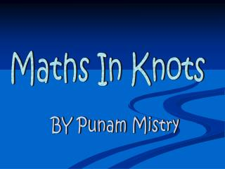 Maths In Knots