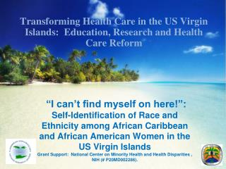 I can t find myself on here : Self-Identification of Race and Ethnicity among African Caribbean and African American Wo