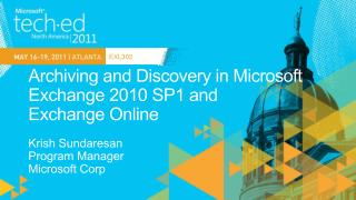 Archiving and Discovery in Microsoft Exchange 2010 SP1 and  Exchange Online