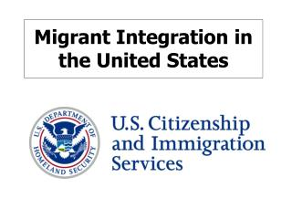 Migrant Integration in the United States