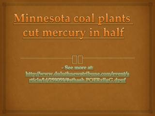 Minnesota coal plants cut mercury in half
