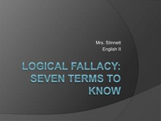 Logical Fallacy: Seven Terms to Know