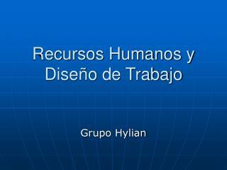 Recursos Humanos y Dise o de Trabajo