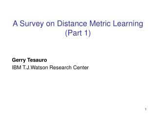 A Survey on Distance Metric Learning Part 1