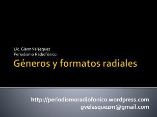 G neros y formatos radiales