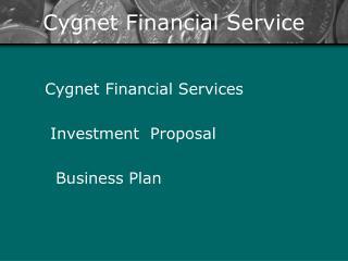 Cygnet Financial Service