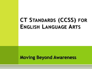 CT Standards CCSS for English Language Arts
