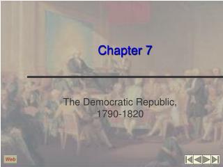 The Democratic Republic, 1790-1820
