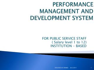 PERFORMANCE MANAGEMENT AND DEVELOPMENT SYSTEM