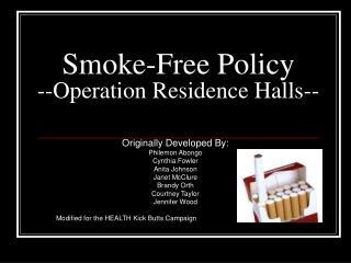 Smoke-Free Policy --Operation Residence Halls--