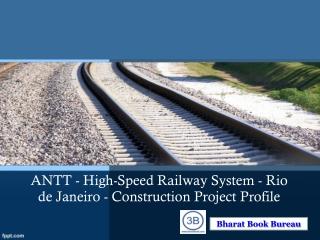 ANTT - High-Speed Railway System - Rio de Janeiro - Constru