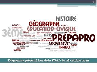 Diaporama pr sent  lors de la FOAD du 26 octobre 2012