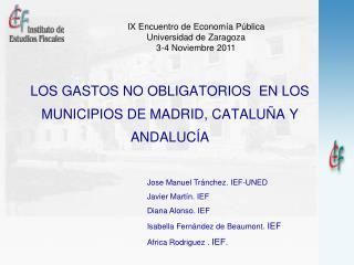 LOS GASTOS NO OBLIGATORIOS  EN LOS MUNICIPIOS DE MADRID, CATALU A Y ANDALUC A