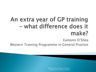 An extra year of GP training   what difference does it make
