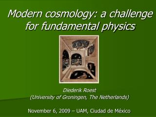 Modern cosmology: a challenge for fundamental physics