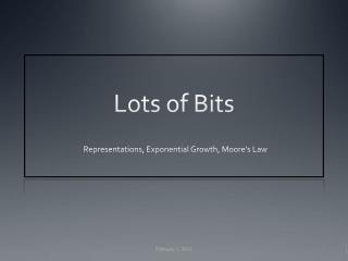 Lots of Bits
