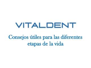 Vitaldent Zaragoza nos da consejos