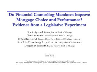 Do Financial Counseling Mandates Improve Mortgage Choice and Performance Evidence from a Legislative Experiment