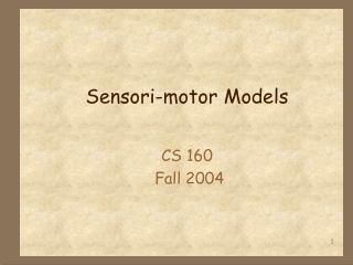 Sensori-motor Models