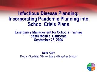 Infectious Disease Planning: Incorporating Pandemic Planning into School Crisis Plans   Emergency Management for Schools