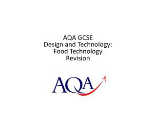 AQA GCSE  Design and Technology:  Food Technology Revision