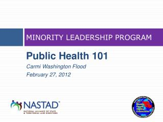 MINORITY LEADERSHIP PROGRAM