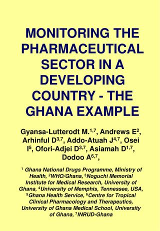 MONITORING THE PHARMACEUTICAL SECTOR IN A DEVELOPING COUNTRY - THE GHANA EXAMPLE