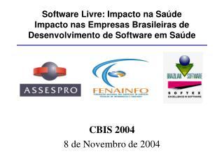 Software Livre: Impacto na Sa de Impacto nas Empresas Brasileiras de  Desenvolvimento de Software em Sa de