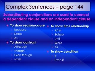 Complex Sentences   page 144