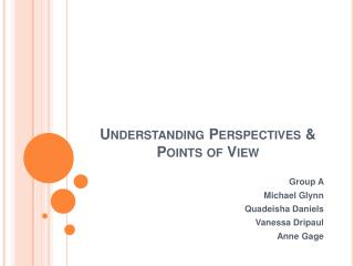 Understanding Perspectives  Points of View